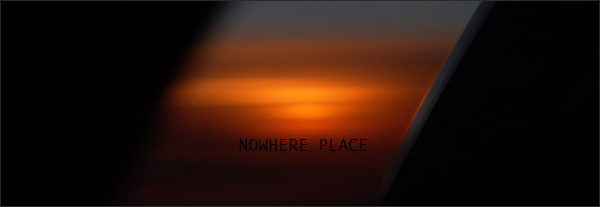 Nowhere Place